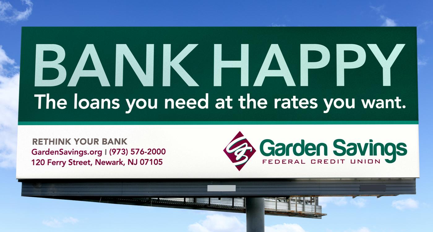GSFCU Billboard 2 1 - GARDEN SAVINGS - RETHINK YOUR BANK CAMPAIGN