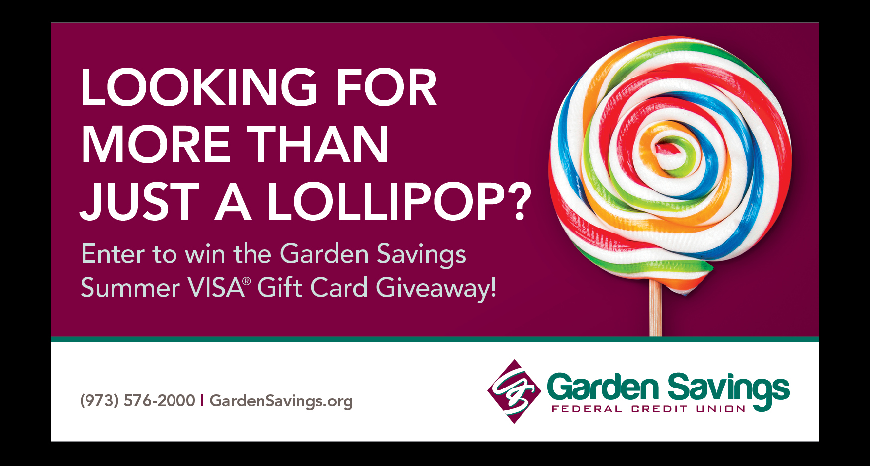 GSFCU Card 1 - GARDEN SAVINGS - VISA GIVEAWAY PROMOTION